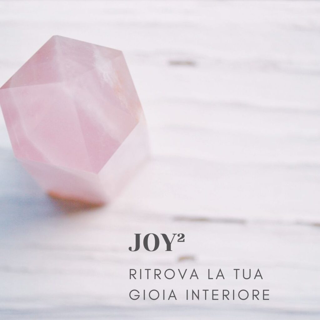 JOY² – Ritrova La Tua Gioia Interiore